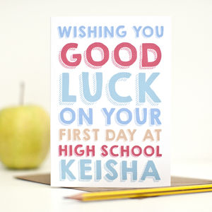Personalised 'First Day Of High School' Card