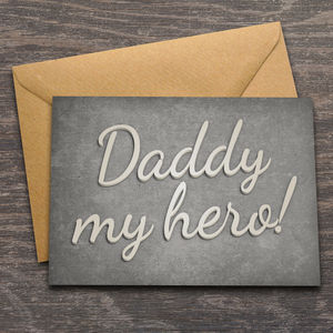 'Daddy My Hero!' Greeting Card - cards sent direct