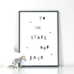 'To The Stars And Back' Print - typography