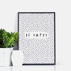 'Be Happy' Print - motivational prints