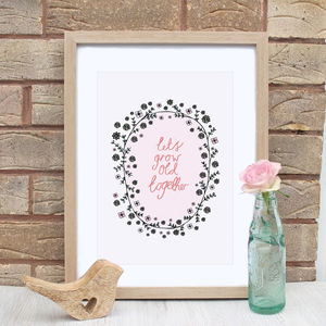Grow Old Love Print With Floral Wreath