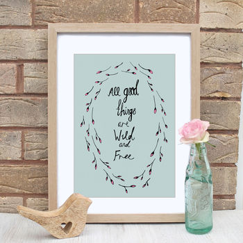 Wild And Free Nature Quote Print