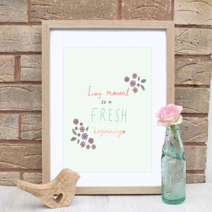 Fresh Beginning Quote Print