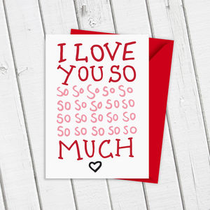 I Love You So So Much Card - shop by category