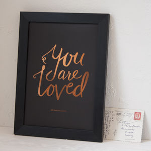 Personalised You Are Loved Copper Foil Print