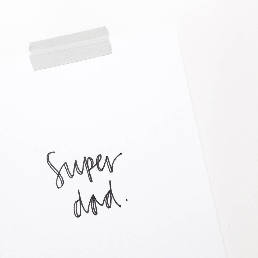 Hand Lettered Fathers Day Card 'Super Dad'