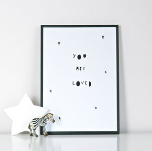 'You Are Loved' Print - posters & prints