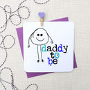 'Daddy To Be' Greeting Card