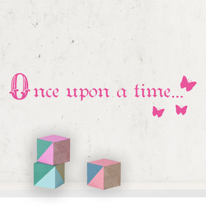 'Once Upon A Time…' Wall Sticker - wall stickers