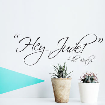 'Hey Jude!' Quote Wall Sticker