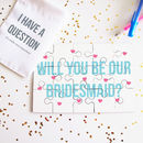 Personalised Will You Be Our Bridesmaid Jigsaw Puzzle