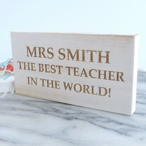Personalised Best Teacher White Wooden Sign