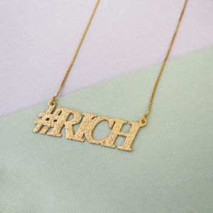 Hashtag Rich Necklace
