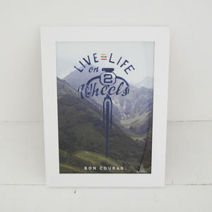 Live Life On Two Wheels Cycling Poster - posters & prints