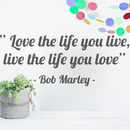 'Love The Life You Live' Quote Wall Sticker