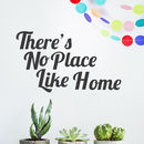 'There's No Place Like Home' Wall Sticker
