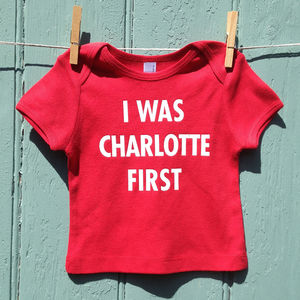 'I Was Charlotte First' Baby Short Sleeve T Shirt - clothing