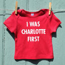 'I Was Charlotte First' Baby Short Sleeve T Shirt