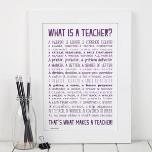 'What Is A Teacher' Typographic Poem Print - gifts for teachers