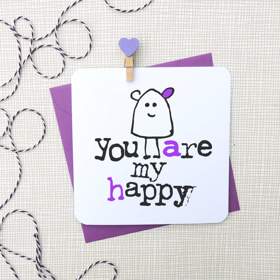 'You Are My Happy' Anniversary Card