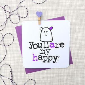 'You Are My Happy' Anniversary Card - valentine's cards