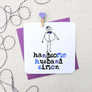 Handsome Husband Personalised Anniversary Card