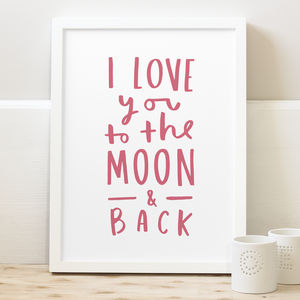 Love You To The Moon Print