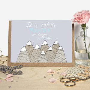 Inspirational Mountain Quote Greeting Card