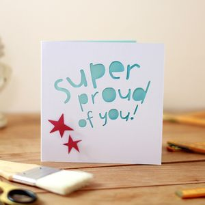 Super Proud Of You Card - exam congratulations cards