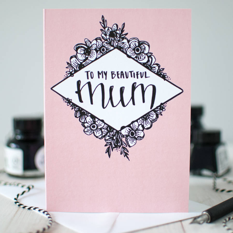 My Beautiful Mum Birthday And Mothers Day Card