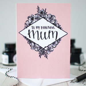 'My Beautiful Mum' Illustrated Greeting Card