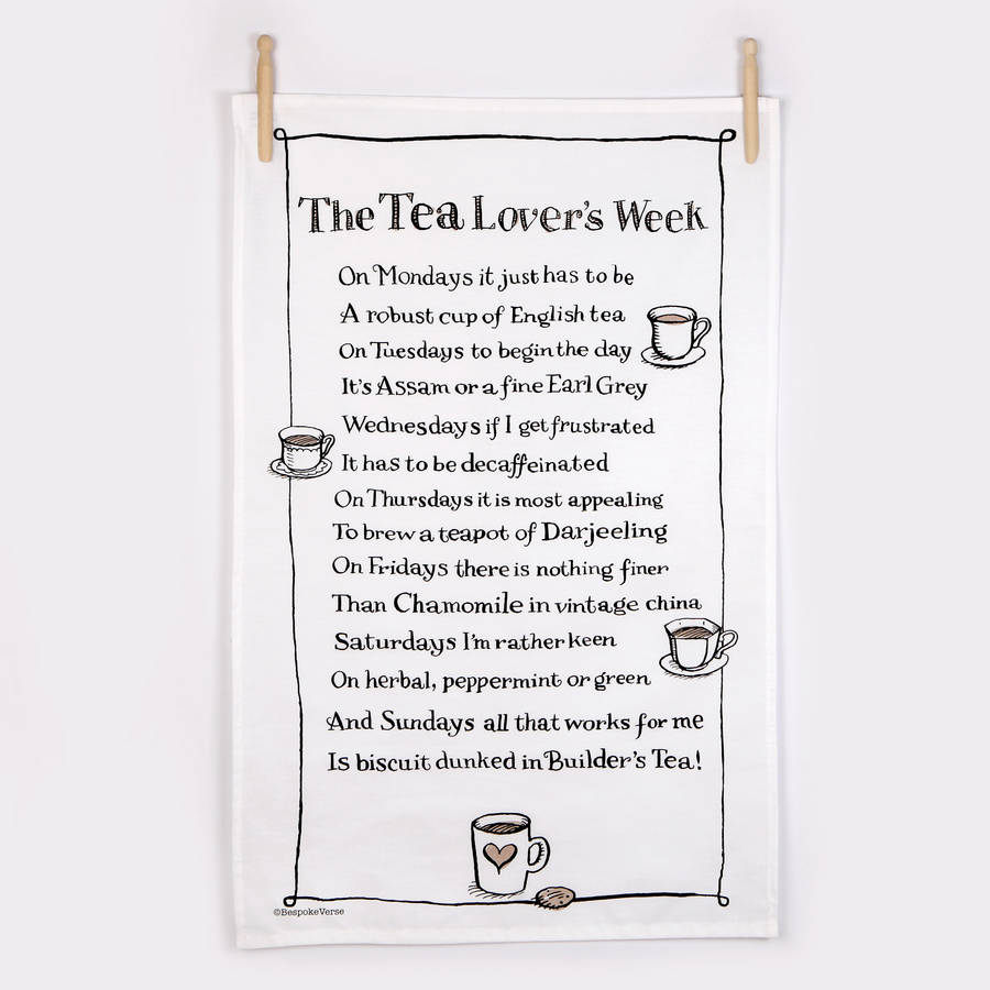 Tea Drinker Tea Towel With Tea Poem