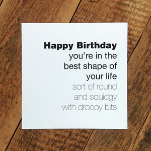 Funny Birthday Card For Men; 'Best Shape Of Your Life'