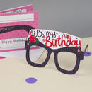 Birthday Girl Card Glasses For Her