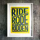 'Ride Rode Ridden' Fine Art Cycling Giclée Print
