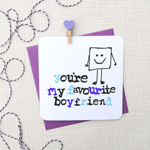'You're My Favourite Boyfriend' Funny Card - for your partner