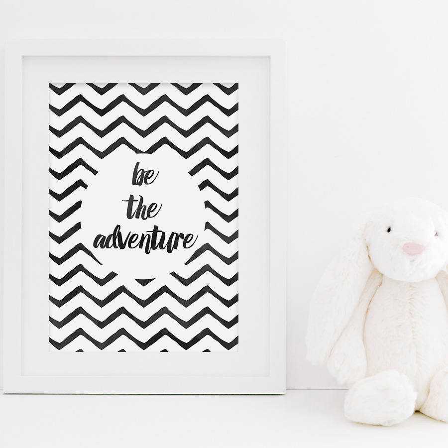 be the adventure kids room art print - Prints For Kids