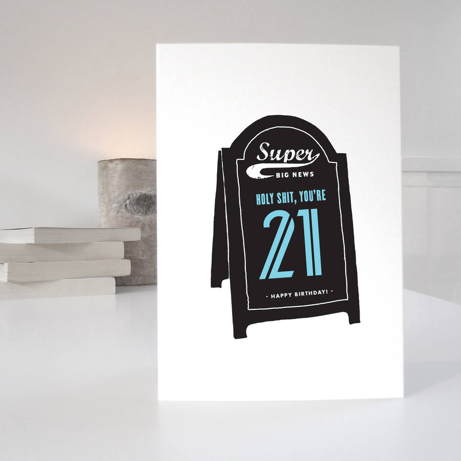 Funny Humorous 21st Birthday Card By Purpose Worth Etc