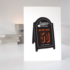 Humorous 50th Birthday Card - view all sale items
