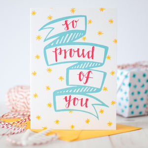 'Proud Of You' Exam And Graduation Card