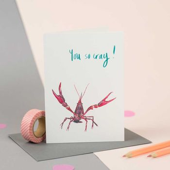 'You So Cray!' Illustrated Crayfish Card
