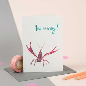'You So Cray!' Illustrated Crayfish Card - all purpose cards