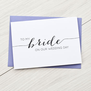 'To My Bride' Wedding Day Card