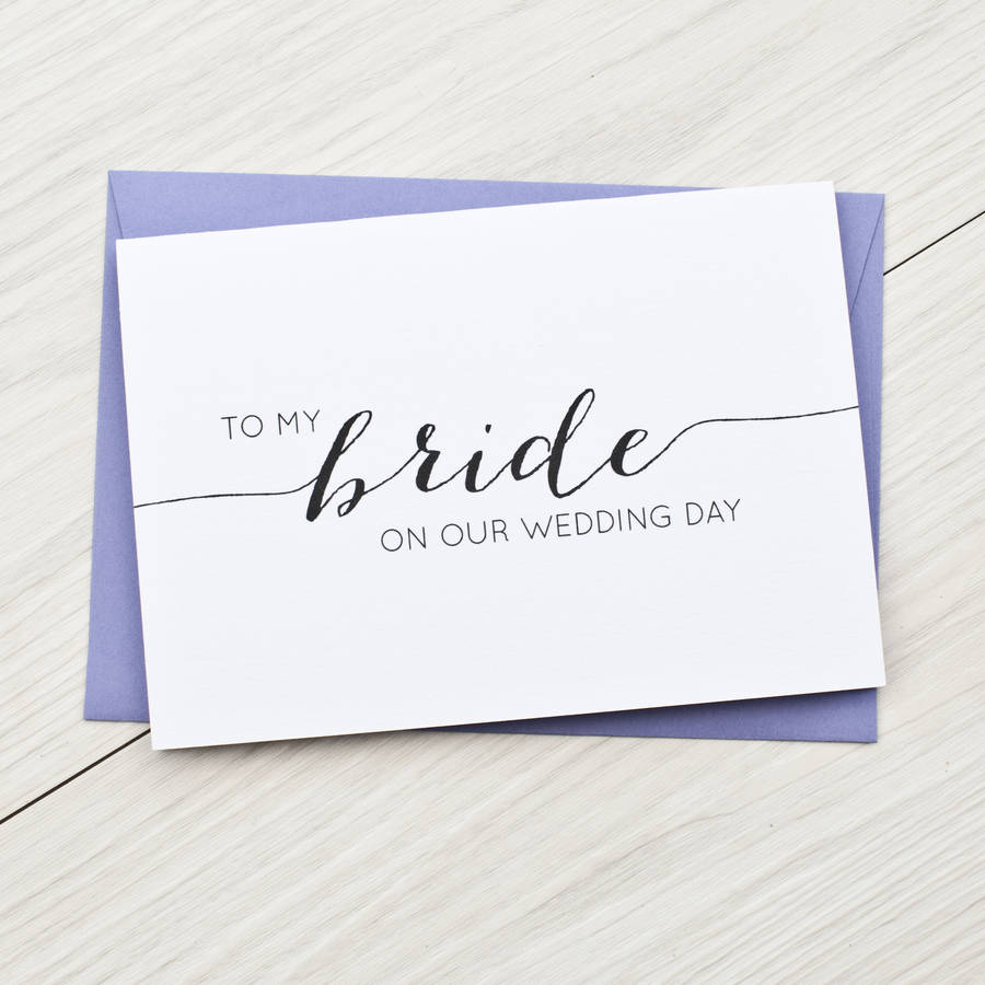 To My Bride Wedding Day Card