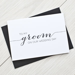 'To My Groom' Wedding Day Card - wedding cards