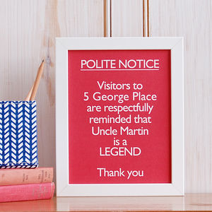 Personalised 'Uncle/Auntie Is A Legend' Print