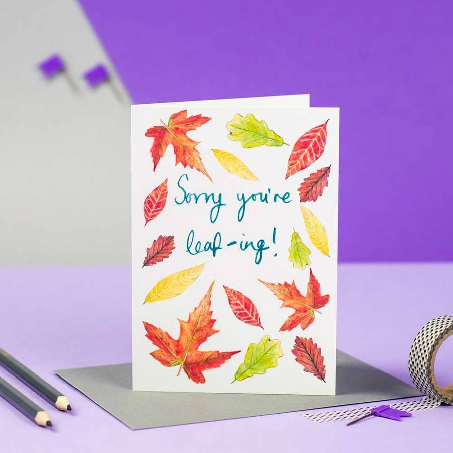 'Sorry You're Leafing!' Illustrated Leaving Card