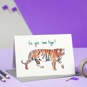 'Go Get 'Em Tiger!' Illustrated Encouragement Card