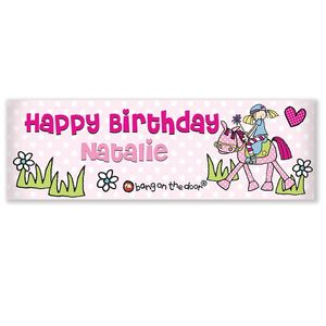 Personalised Bang On The Door Pony Girl Banner