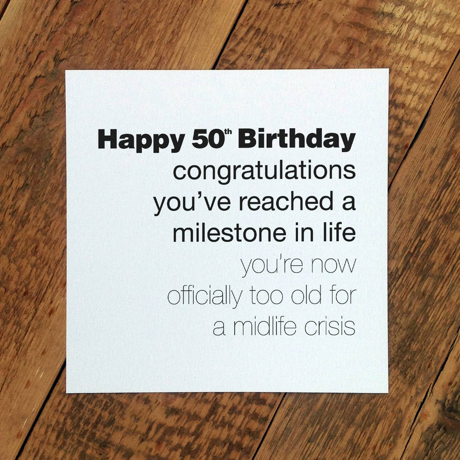 Funny 50th Birthday Cards For Men black eyes contacts halloween – 50 Year Old Birthday Card